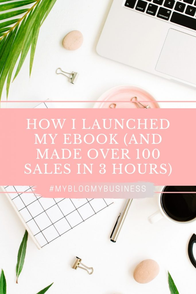 How I launched my ebook (and made over 100 sales in 3 hours)